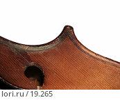 Купить «Фрагмент виолончели на белом фоне», фото № 19265, снято 10 ноября 2005 г. (c) only / Фотобанк Лори