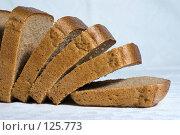 Купить «Черный хлеб в нарезке», фото № 125773, снято 20 октября 2007 г. (c) Петухов Геннадий / Фотобанк Лори