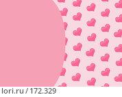 Купить «Фон с розовыми сердечками», иллюстрация № 172329 (c) Лукиянова Наталья / Фотобанк Лори