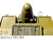 Купить «Военная техника. Изоляция на белом фоне.», фото № 191301, снято 21 октября 2007 г. (c) Катыкин Сергей / Фотобанк Лори