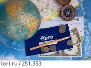 Купить «Подготовка к путешествию. Карты, глобус, компас и чековая книжка в евро», фото № 251353, снято 22 сентября 2018 г. (c) Harry / Фотобанк Лори