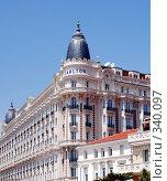 Купить «Отель Carlton. Канны. Франция», фото № 340097, снято 13 июня 2008 г. (c) Екатерина Овсянникова / Фотобанк Лори