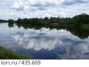 Купить «В реку смотрятся  облака», фото № 435609, снято 6 июля 2008 г. (c) Виталий Попов / Фотобанк Лори