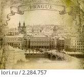 Купить «Старая Прага, фото в стиле ретро-открытки», фото № 2284757, снято 17 июня 2019 г. (c) Андрей Рыбачук / Фотобанк Лори