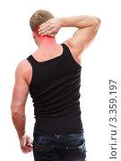 Купить «Молодой человек с болью в шее», фото № 3359197, снято 4 марта 2012 г. (c) Кекяляйнен Андрей / Фотобанк Лори