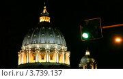 Купить «Огни светофора на фоне Базилики Святого Питера в Ватикане ночью», видеоролик № 3739137, снято 8 июля 2011 г. (c) Losevsky Pavel / Фотобанк Лори