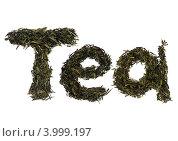 Купить «Слово чай на английском языке, выложенное из листьев чая», фото № 3999197, снято 18 января 2019 г. (c) Светлана Самаркина / Фотобанк Лори