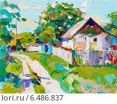 Купить «Картина маслом на холсте, современный импрессионизм. Украинский сельский пейзаж», иллюстрация № 6486837 (c) Олеся Каракоця / Фотобанк Лори