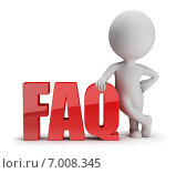 Купить «3d-человек стоит рядом со словом FAQ», иллюстрация № 7008345 (c) Anatoly Maslennikov / Фотобанк Лори