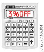 Купить «Скидка 3% (3% OFF). Надпись на электронном калькуляторе», иллюстрация № 7106861 (c) WalDeMarus / Фотобанк Лори