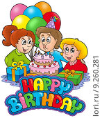 Купить «Birthday sign with happy family», иллюстрация № 9260281 (c) PantherMedia / Фотобанк Лори