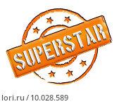 Купить «Stamp - SUPERSTAR», фото № 10028589, снято 19 января 2018 г. (c) PantherMedia / Фотобанк Лори