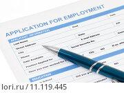 Купить «Application for employment form», фото № 11119445, снято 16 ноября 2018 г. (c) PantherMedia / Фотобанк Лори