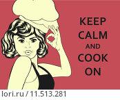 Купить «pop art woman cook», иллюстрация № 11513281 (c) PantherMedia / Фотобанк Лори
