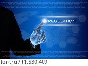 Купить «business hand clicking regulation button on touch screen», фото № 11530409, снято 6 июля 2020 г. (c) PantherMedia / Фотобанк Лори