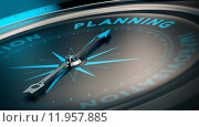Купить «Compass with needle pointing the word planning, concept image to illustrate business plan and strategy.», фото № 11957885, снято 21 октября 2018 г. (c) PantherMedia / Фотобанк Лори