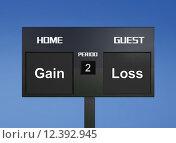 Купить «gain loss scoreboard», фото № 12392945, снято 15 декабря 2018 г. (c) PantherMedia / Фотобанк Лори