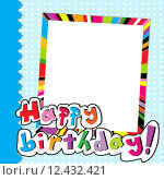 Купить «Happy Birthday scrapbook», иллюстрация № 12432421 (c) PantherMedia / Фотобанк Лори
