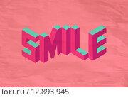 Купить «Isometric Smile quote background», иллюстрация № 12893945 (c) PantherMedia / Фотобанк Лори