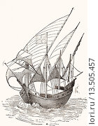 Купить «A 15th century Caravel  From El Museo Popular published Madrid, 1889», иллюстрация № 13505457 (c) age Fotostock / Фотобанк Лори