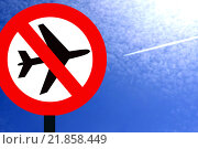 """Купить «Красный запрещающий знак """"Самолеты не летают!'' на фоне неба», иллюстрация № 21858449 (c) Сергеев Валерий / Фотобанк Лори"""