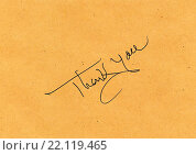 Купить «Thank you message», фото № 22119465, снято 23 июля 2019 г. (c) easy Fotostock / Фотобанк Лори