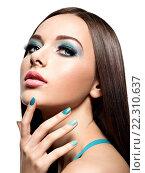 Купить «Beautiul fashion woman with turquoise make-up and nails», фото № 22310637, снято 5 марта 2015 г. (c) Валуа Виталий / Фотобанк Лори