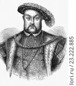 Купить «Henry VIII, King of England from 21 April 1509 until his death. He was the first English King of Ireland, and continued the nominal claim by English monarchs...», фото № 23222885, снято 14 мая 2016 г. (c) age Fotostock / Фотобанк Лори