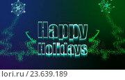 Купить «Illustration of christmas greeting with happy holidays message», видеоролик № 23639189, снято 22 мая 2019 г. (c) Wavebreak Media / Фотобанк Лори