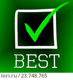 Купить «Tick Best Representing Number One And Correct», фото № 23748765, снято 25 июня 2014 г. (c) easy Fotostock / Фотобанк Лори