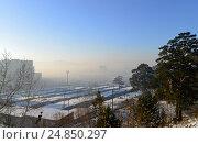 Купить «Г. Чита, смог над городом 6 января 2016 г.», фото № 24850297, снято 6 января 2017 г. (c) Геннадий Соловьев / Фотобанк Лори