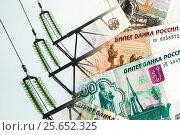 Купить «Электрические сети на фоне банковских купюр», фото № 25652325, снято 15 февраля 2017 г. (c) Сергеев Валерий / Фотобанк Лори