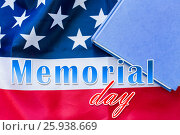 Купить «memorial day words over american flag and book», фото № 25938669, снято 6 мая 2016 г. (c) Syda Productions / Фотобанк Лори