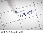 Купить «Launch Text written on calendar with marker», фото № 26731285, снято 26 сентября 2018 г. (c) Wavebreak Media / Фотобанк Лори