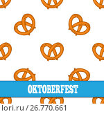 Seamless pattern with pretzels for Oktoberfest on white background. Стоковая иллюстрация, иллюстратор Elena Titova / Фотобанк Лори