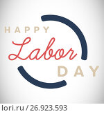 Digital composite image of happy labor day text with blue outline. Стоковая иллюстрация, агентство Wavebreak Media / Фотобанк Лори
