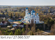 Купить «Top view of the Church of the Archangel Michael (Annunciation of the Blessed Virgin), Torzhok, Russia», фото № 27060537, снято 1 мая 2016 г. (c) Юлия Бабкина / Фотобанк Лори