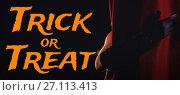 Купить «Composite image of graphic image of trick or treat text», фото № 27113413, снято 17 июня 2019 г. (c) Wavebreak Media / Фотобанк Лори