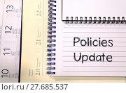 Купить «Policies update text concept», фото № 27685537, снято 20 мая 2019 г. (c) PantherMedia / Фотобанк Лори