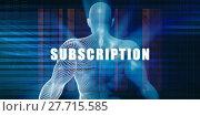 Купить «Subscription as a Futuristic Concept Abstract Background», фото № 27715585, снято 17 декабря 2018 г. (c) PantherMedia / Фотобанк Лори