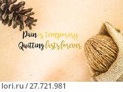 Купить «Inspiration quote on dried plant ornament background», фото № 27721981, снято 20 июля 2018 г. (c) PantherMedia / Фотобанк Лори