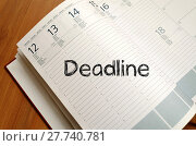 Купить «Deadline write on notebook», фото № 27740781, снято 23 октября 2019 г. (c) PantherMedia / Фотобанк Лори