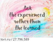 Купить «Inspirational quote over water color background», фото № 27796589, снято 23 января 2019 г. (c) PantherMedia / Фотобанк Лори