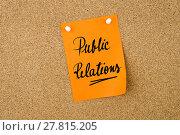 Купить «Public Relations written on paper note», фото № 27815205, снято 22 октября 2019 г. (c) PantherMedia / Фотобанк Лори