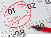 Купить «calendar with a mark not forget - april 1», фото № 27907281, снято 17 ноября 2018 г. (c) PantherMedia / Фотобанк Лори