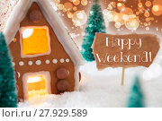 Купить «Gingerbread House, Bronze Background, Text Happy Weekend», фото № 27929589, снято 25 апреля 2019 г. (c) PantherMedia / Фотобанк Лори