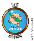 Купить «Oklahoma Proud Flag Button», фото № 27930781, снято 16 января 2019 г. (c) PantherMedia / Фотобанк Лори