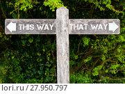 Купить «THIS WAY versus THAT WAY directional signs», фото № 27950797, снято 31 марта 2020 г. (c) PantherMedia / Фотобанк Лори