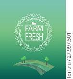 Купить «Farm fresh logotype in outline style.», фото № 27997501, снято 18 ноября 2018 г. (c) PantherMedia / Фотобанк Лори