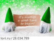 Купить «Green Natural Gnomes With Card, Quote Always Good Time Begin», фото № 28034789, снято 21 июля 2018 г. (c) PantherMedia / Фотобанк Лори